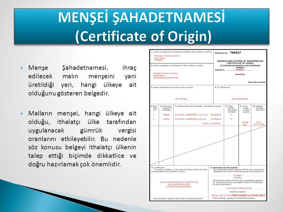 MENŞEİ ŞAHADETNAMESİ (Certificate of Origin)