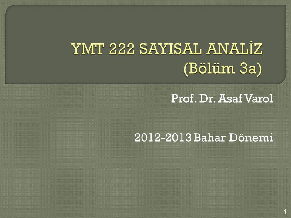 YMT 222 SAYISAL ANALİZ (Bölüm 3a)
