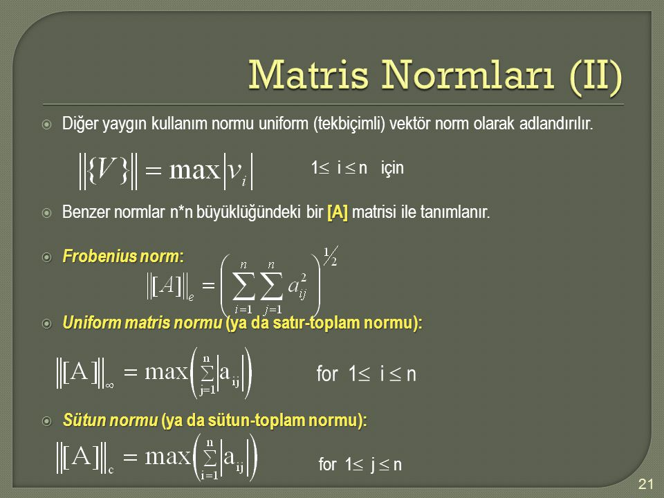Matris Normları (II) for 1 i  n