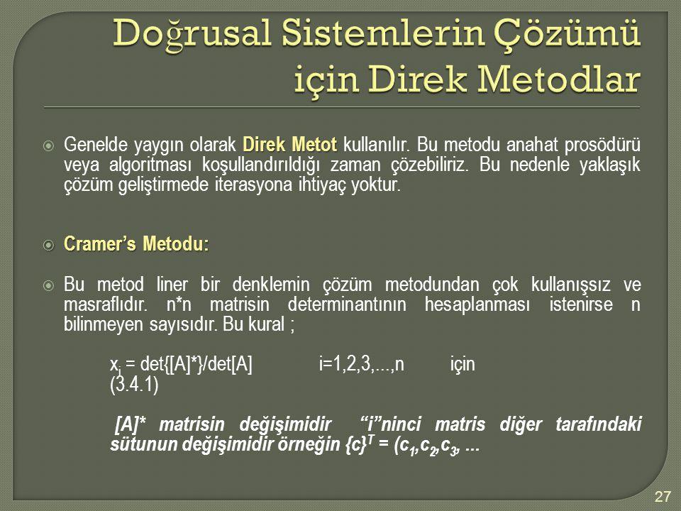Doğrusal Sistemlerin Çözümü için Direk Metodlar
