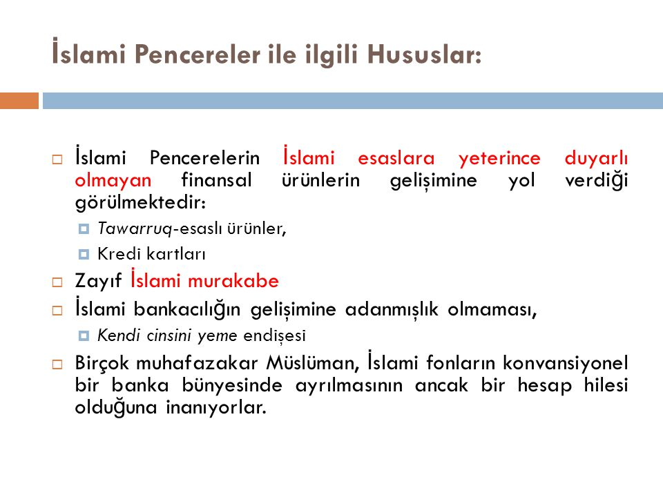 İslami Pencereler ile ilgili Hususlar: