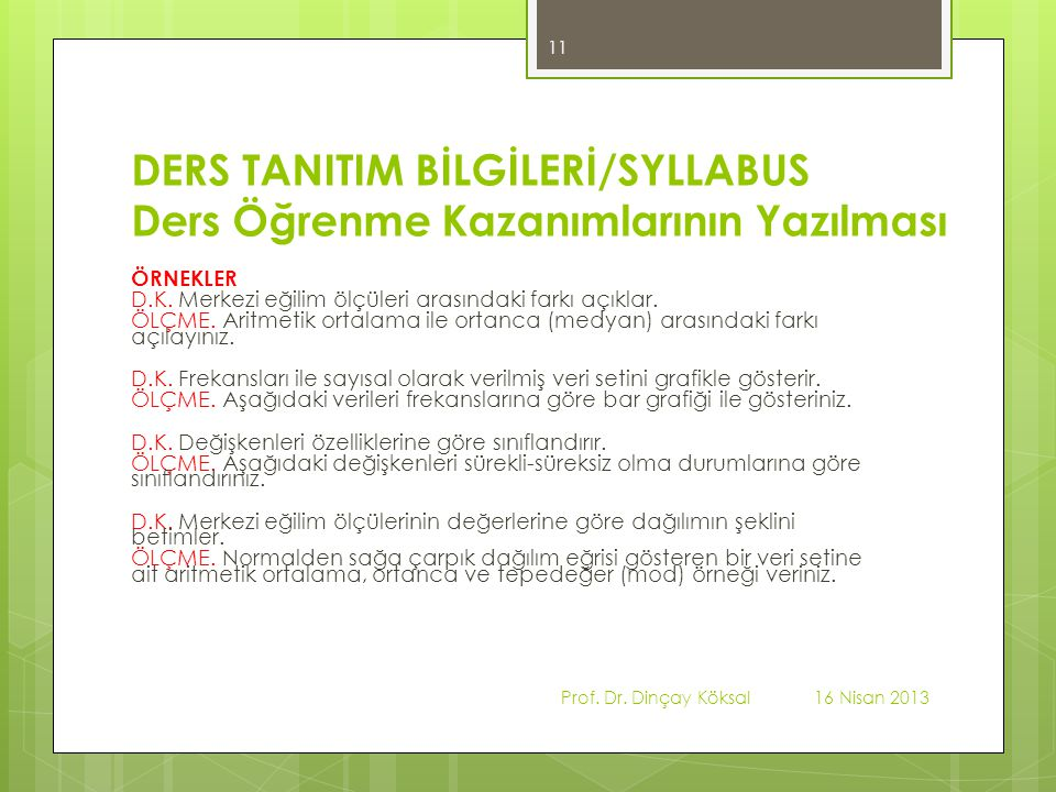 DERS TANITIM BİLGİLERİ/SYLLABUS Ders Öğrenme Kazanımlarının Yazılması