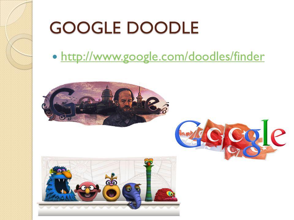 GOOGLE DOODLE http://www.google.com/doodles/finder