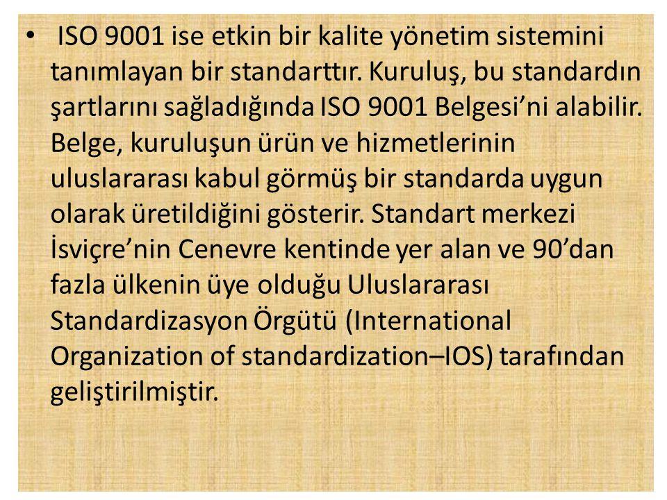 ISO 9001 ise etkin bir kalite yönetim sistemini tanımlayan bir standarttır.