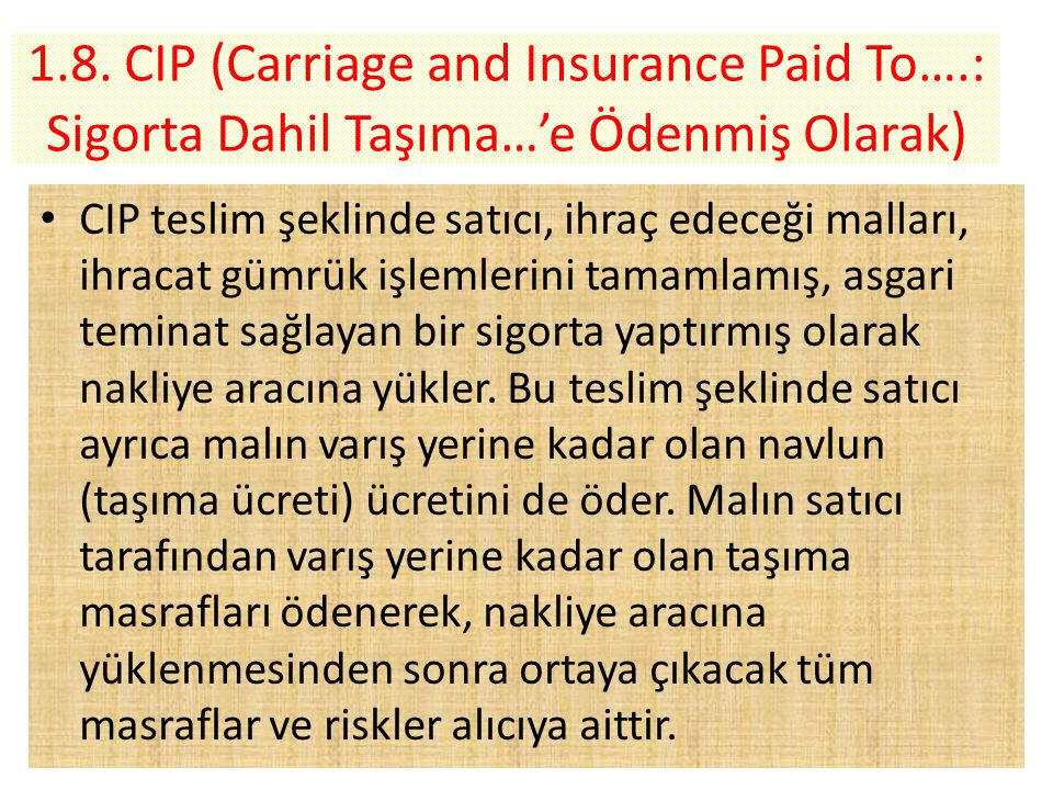 1. 8. CIP (Carriage and Insurance Paid To…
