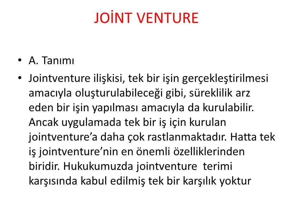 JOİNT VENTURE A. Tanımı.