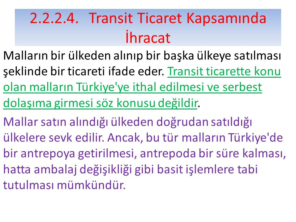 2.2.2.4. Transit Ticaret Kapsamında İhracat