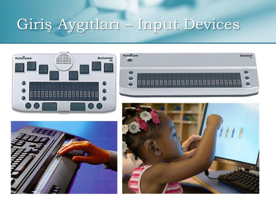 Giriş Aygıtları – Input Devices
