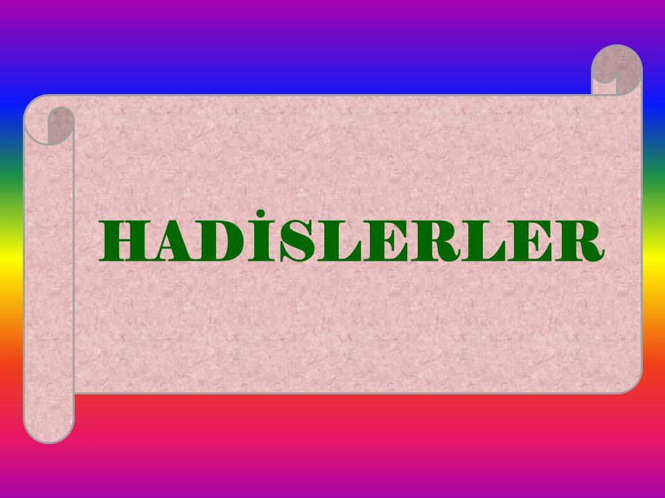 HADİSLERLER