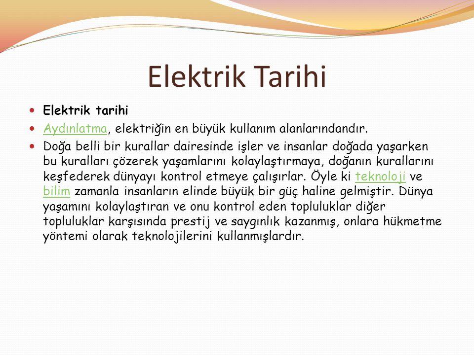 Elektrik Tarihi Elektrik tarihi
