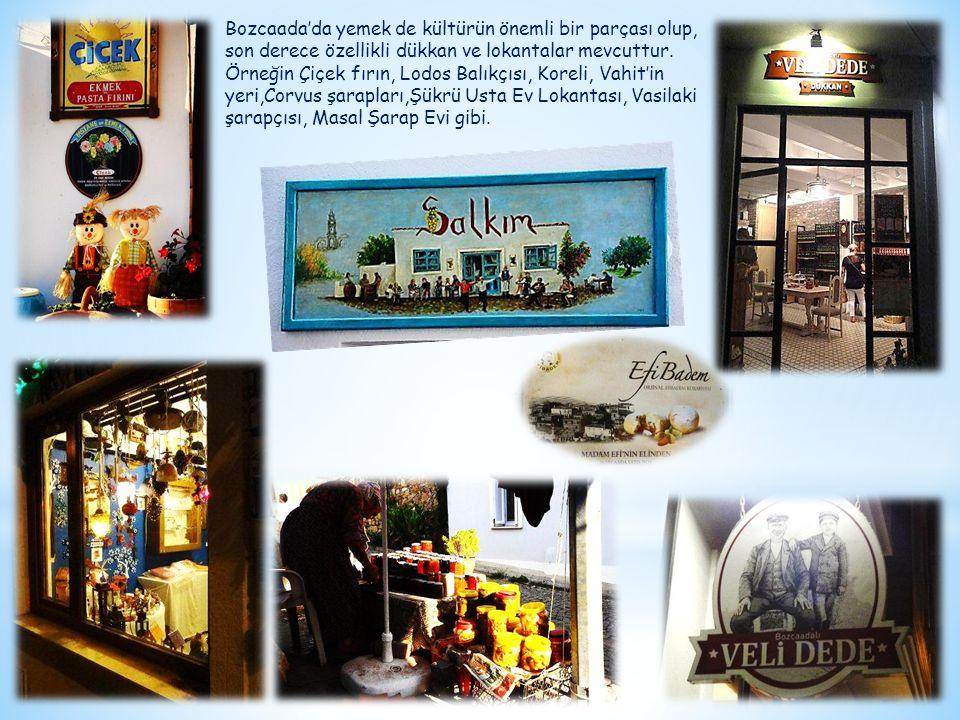Bozcaada'da yemek de kültürün önemli bir parçası olup,