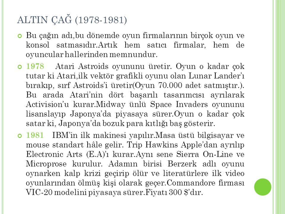 ALTIN ÇAĞ (1978-1981)