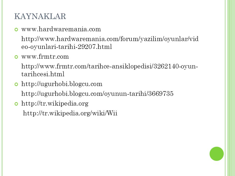 KAYNAKLAR www.hardwaremania.com
