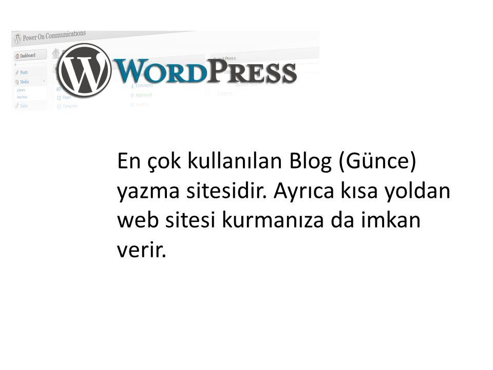 En çok kullanılan Blog (Günce) yazma sitesidir