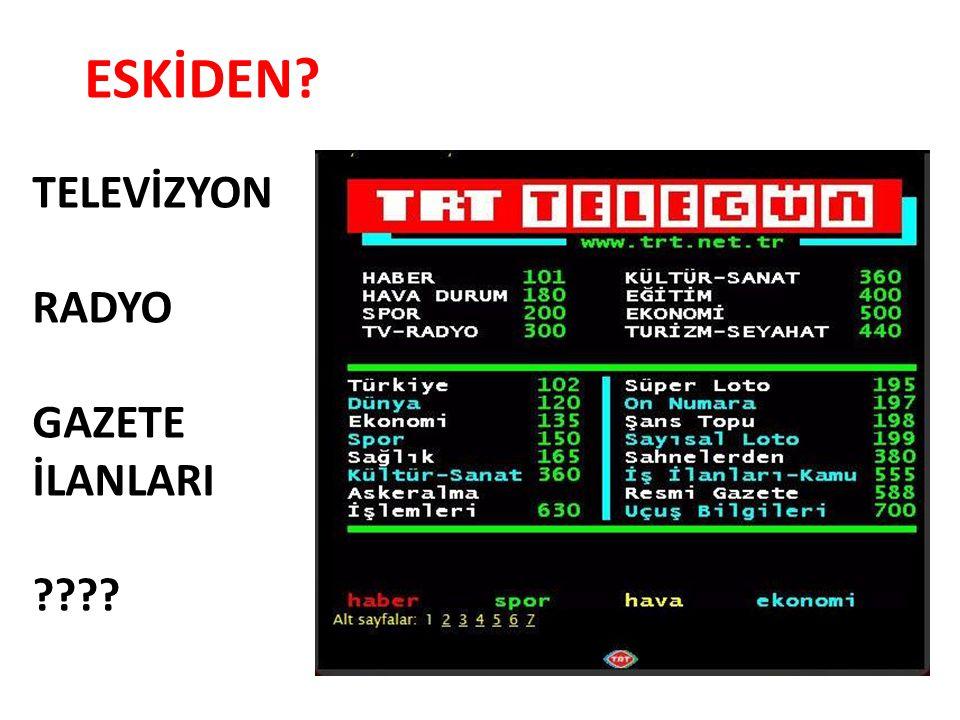 ESKİDEN TELEVİZYON RADYO GAZETE İLANLARI