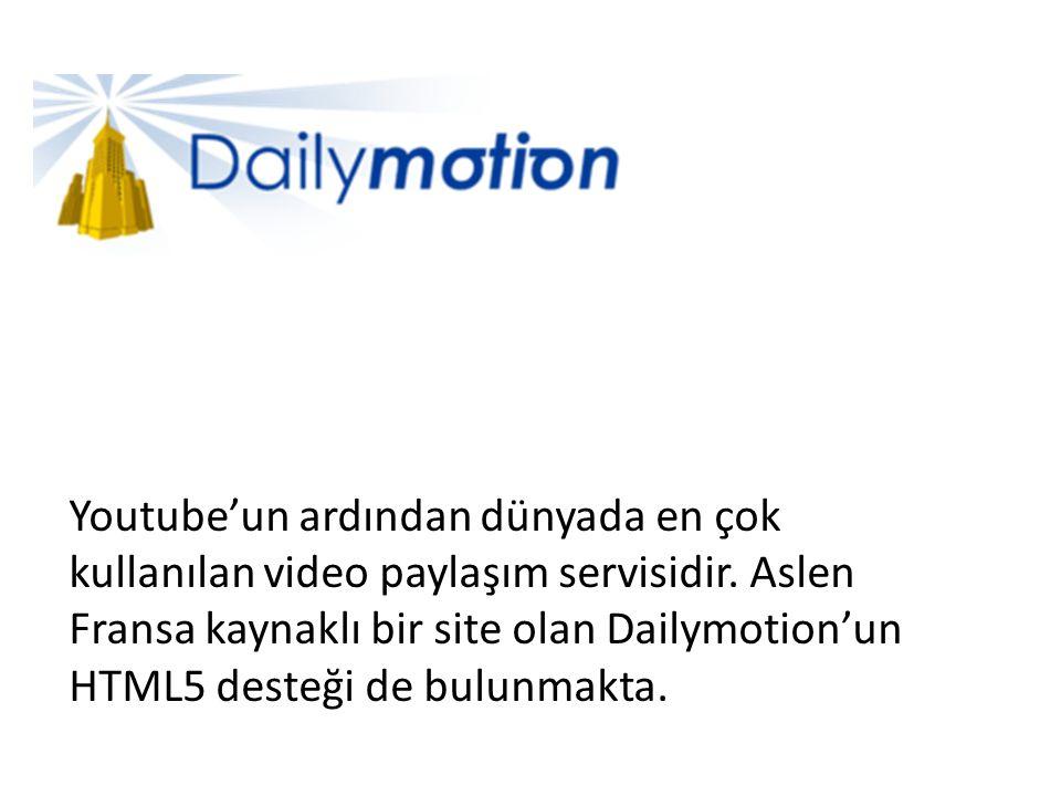 Youtube'un ardından dünyada en çok kullanılan video paylaşım servisidir.