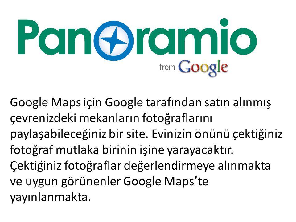 Google Maps için Google tarafından satın alınmış çevrenizdeki mekanların fotoğraflarını paylaşabileceğiniz bir site.