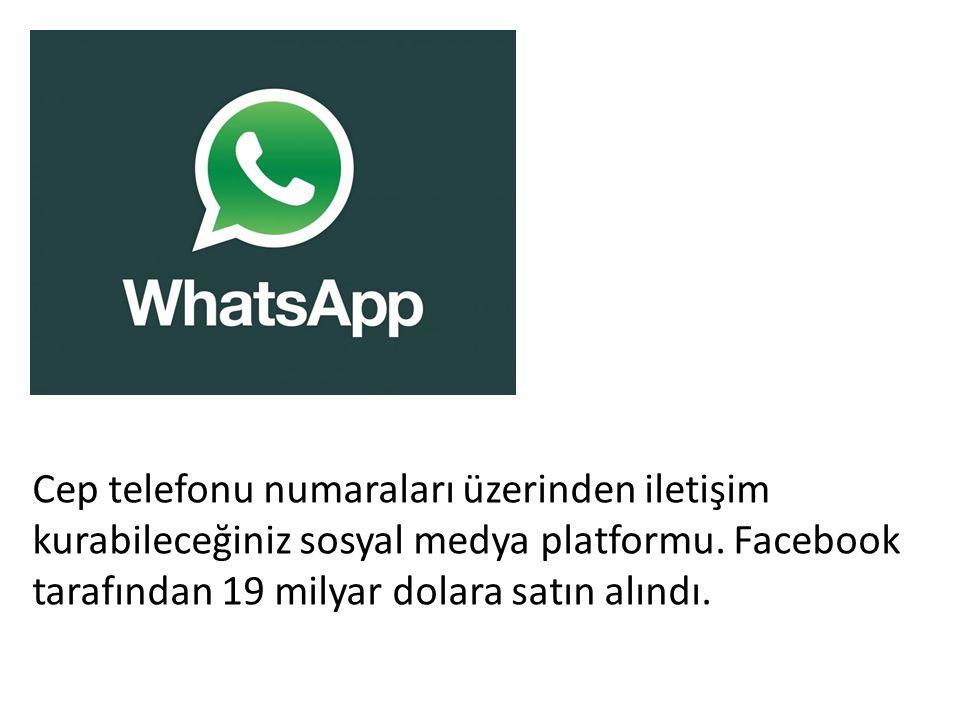 Cep telefonu numaraları üzerinden iletişim kurabileceğiniz sosyal medya platformu.