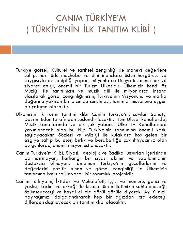 CANIM TÜRKİYE'M ( TÜRKİYE'NİN İLK TANITIM KLİBİ )