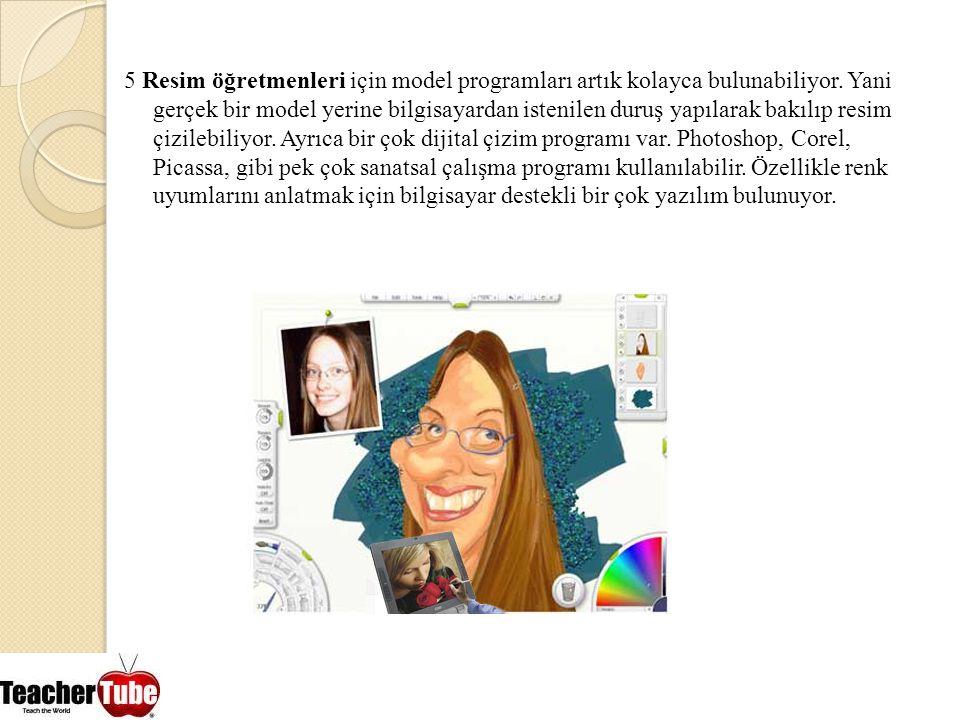 5 Resim öğretmenleri için model programları artık kolayca bulunabiliyor.