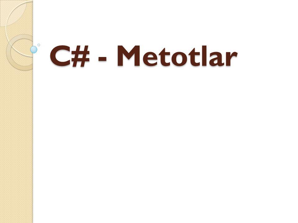 C# - Metotlar