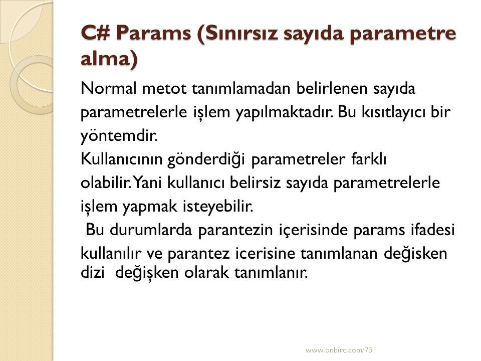 C# Params (Sınırsız sayıda parametre alma)