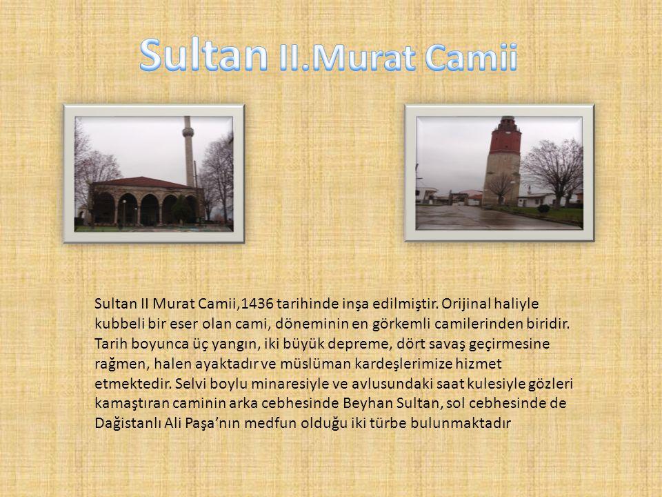 Sultan II.Murat Camii