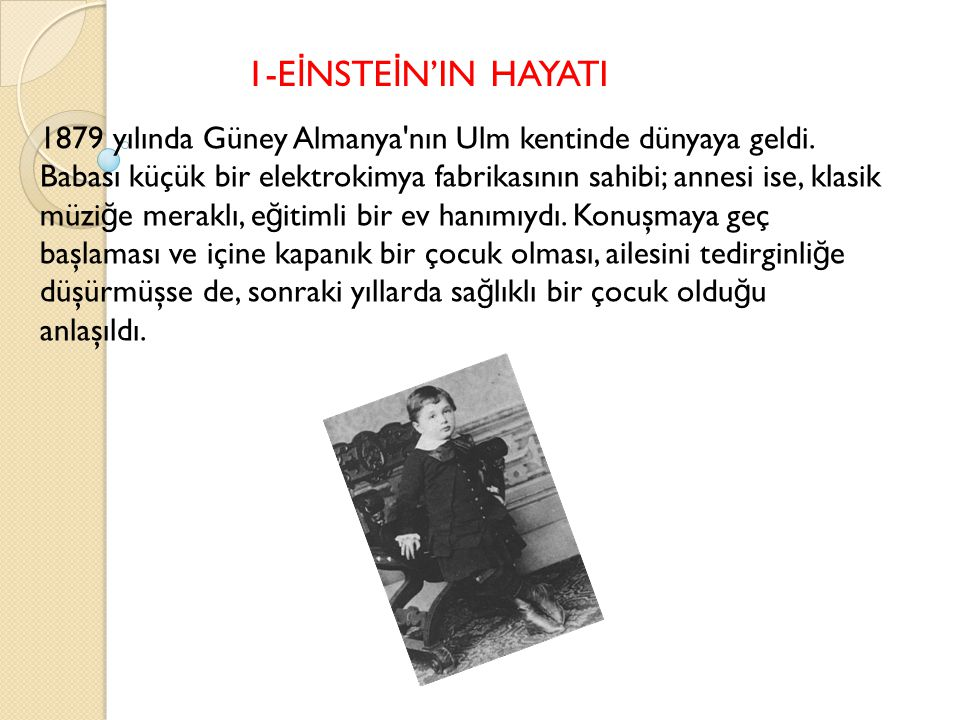 1-EİNSTEİN'IN HAYATI