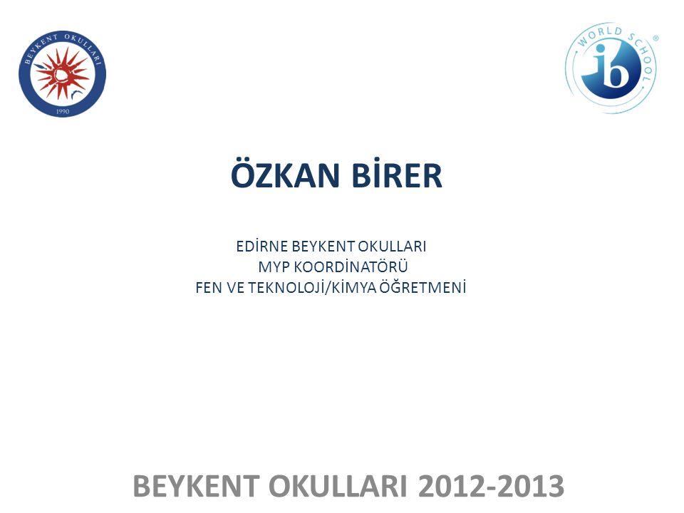 ÖZKAN BİRER BEYKENT OKULLARI 2012-2013 EDİRNE BEYKENT OKULLARI