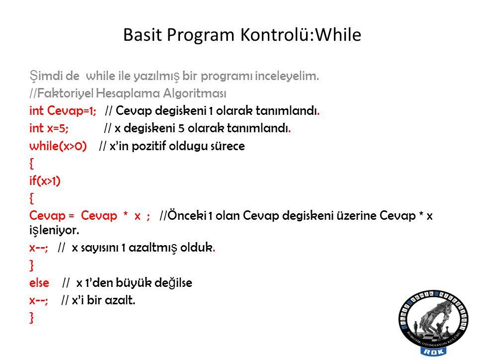Basit Program Kontrolü:While
