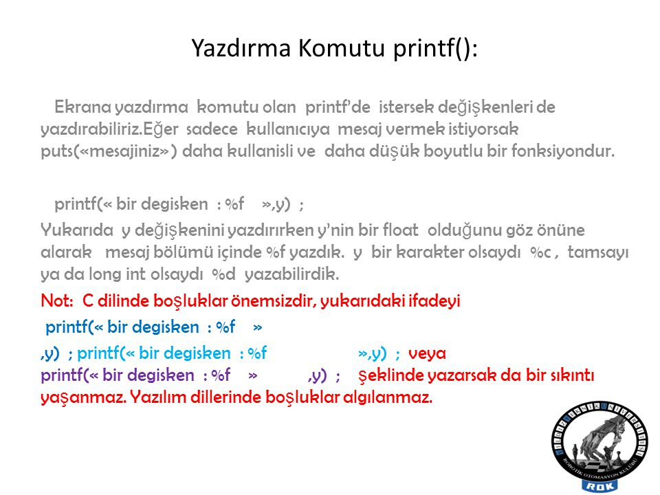 Yazdırma Komutu printf():