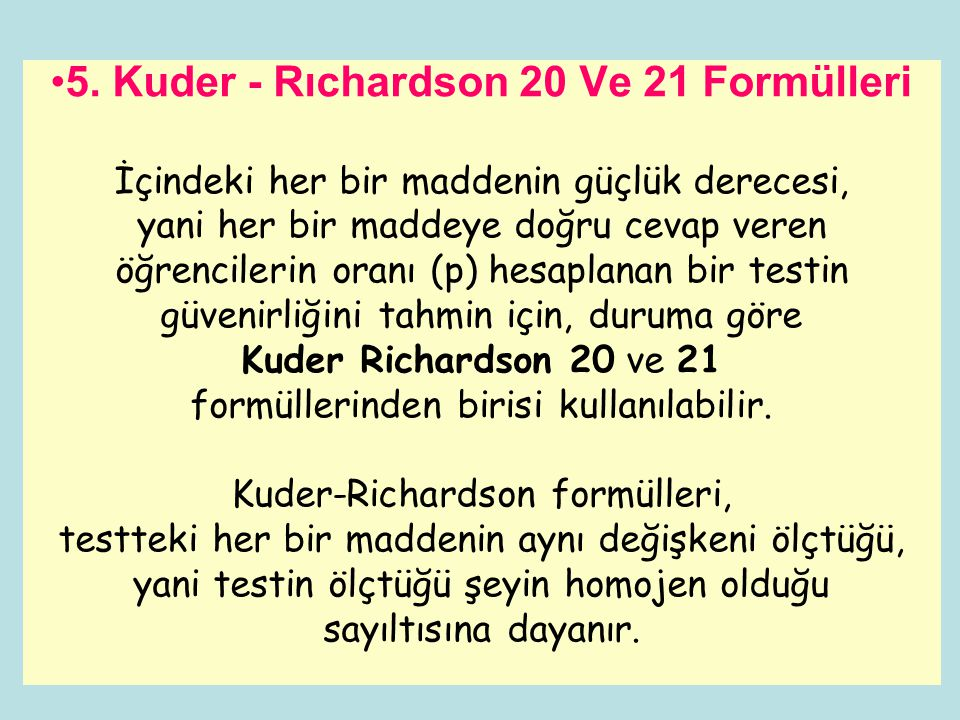 5. Kuder - Rıchardson 20 Ve 21 Formülleri