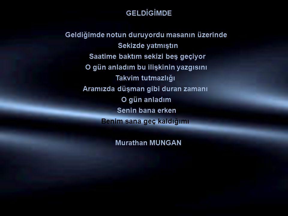 GELDİGİMDE