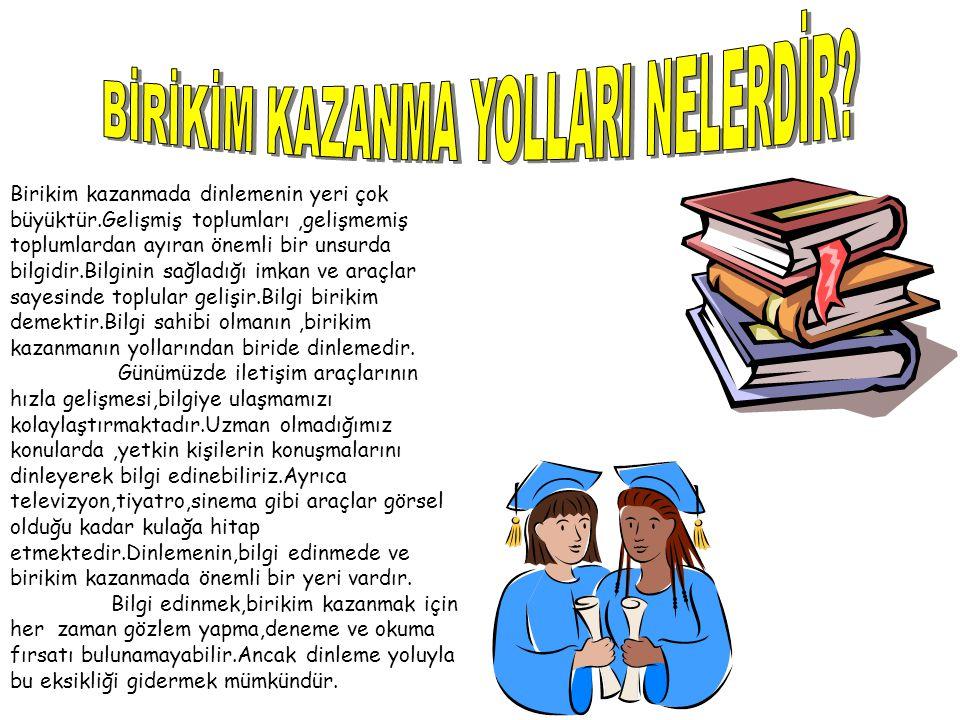 BİRİKİM KAZANMA YOLLARI NELERDİR