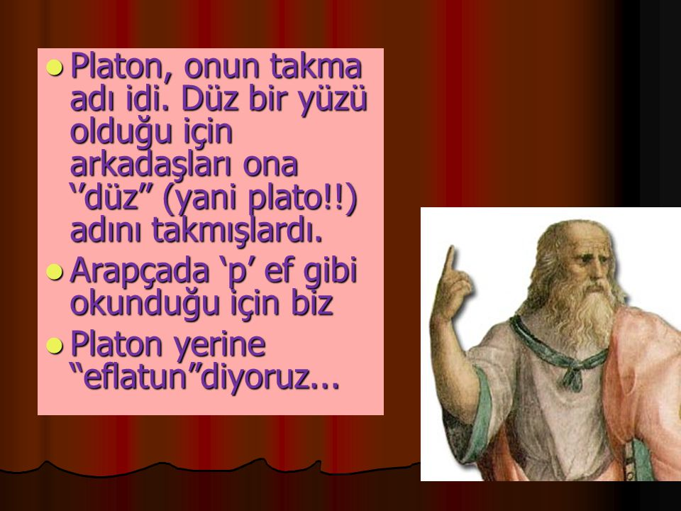 Platon, onun takma adı idi