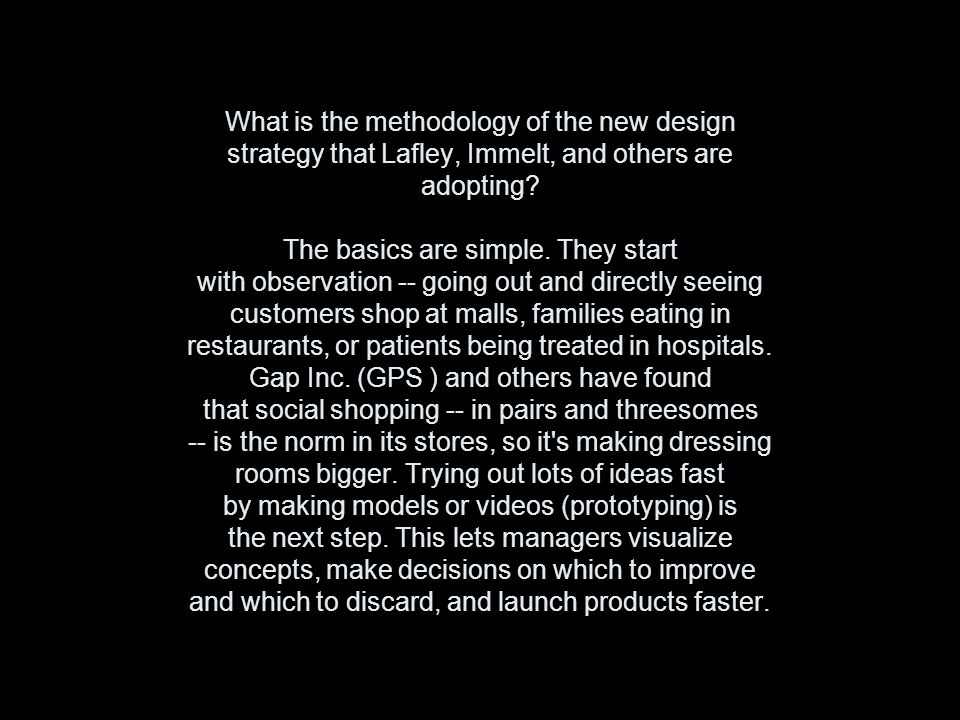 What is the methodology of the new design strategy that Lafley, Immelt, and others are adopting.