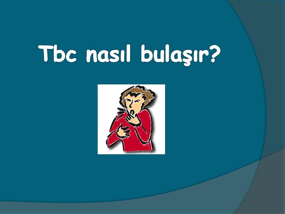 Tbc nasıl bulaşır