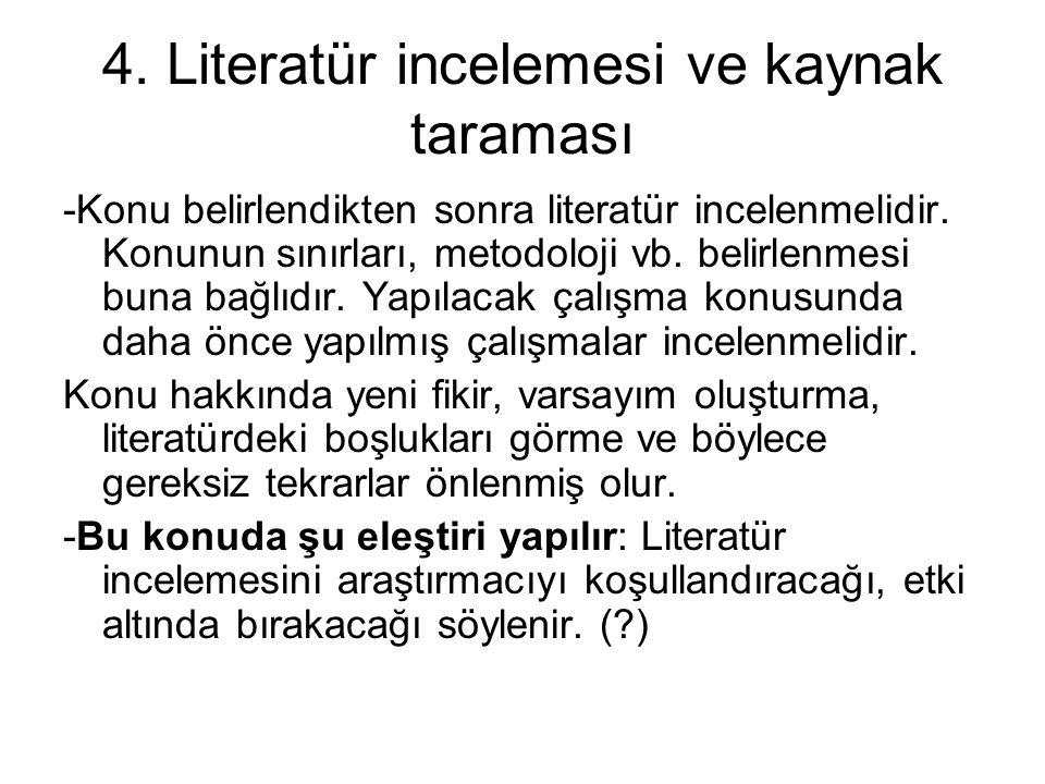 4. Literatür incelemesi ve kaynak taraması