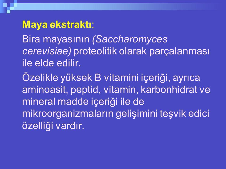Maya ekstraktı: Bira mayasının (Saccharomyces cerevisiae) proteolitik olarak parçalanması ile elde edilir.