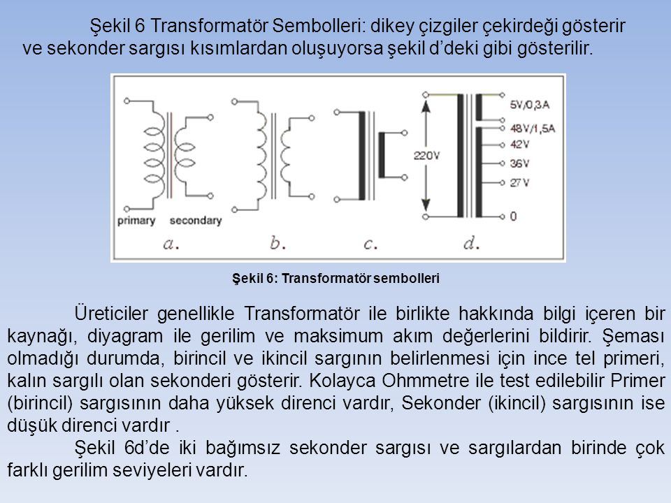 Şekil 6: Transformatör sembolleri