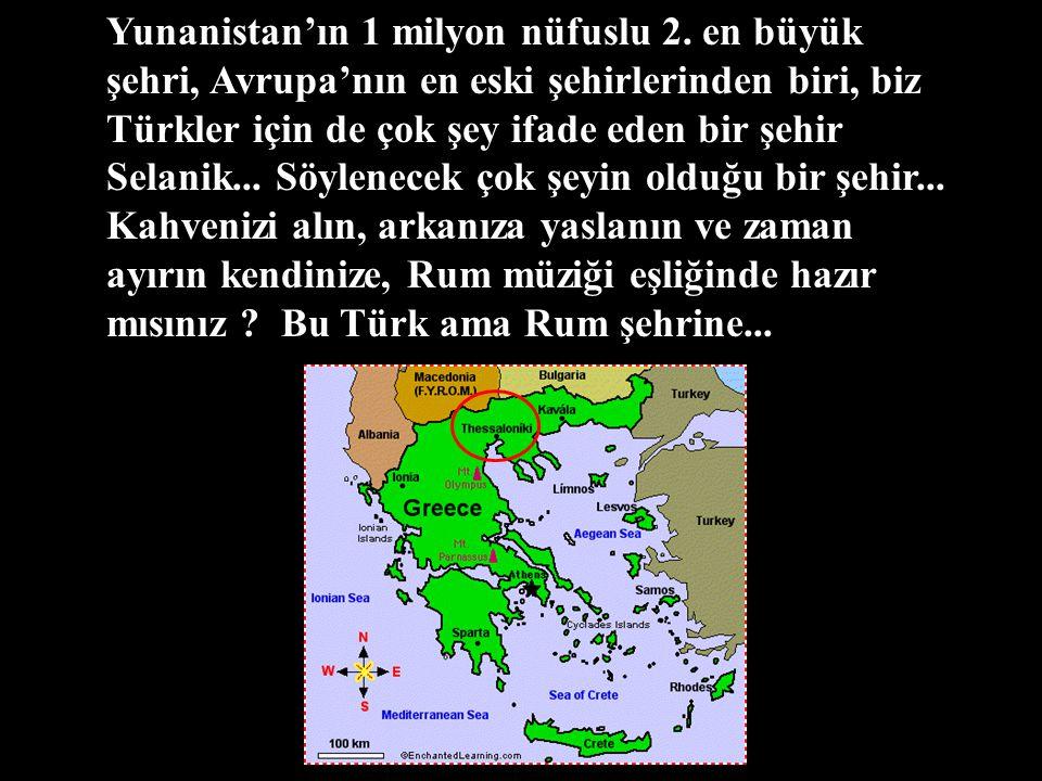 Yunanistan'ın 1 milyon nüfuslu 2