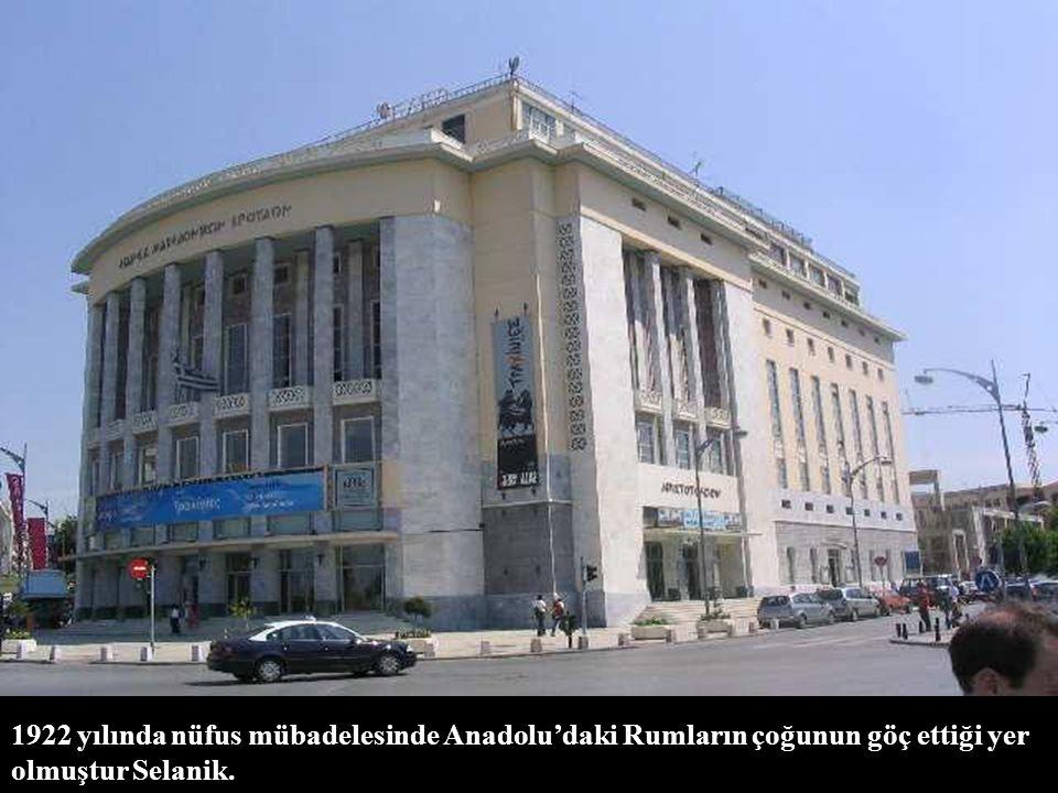 1922 yılında nüfus mübadelesinde Anadolu'daki Rumların çoğunun göç ettiği yer olmuştur Selanik.