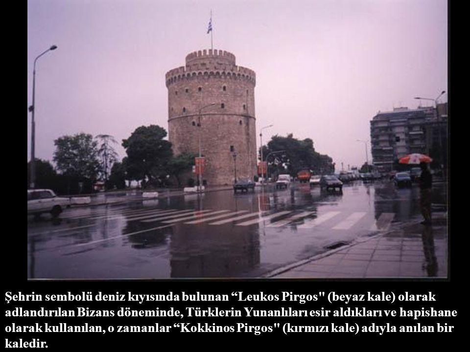 Şehrin sembolü deniz kıyısında bulunan Leukos Pirgos (beyaz kale) olarak adlandırılan Bizans döneminde, Türklerin Yunanlıları esir aldıkları ve hapishane olarak kullanılan, o zamanlar Kokkinos Pirgos (kırmızı kale) adıyla anılan bir kaledir.
