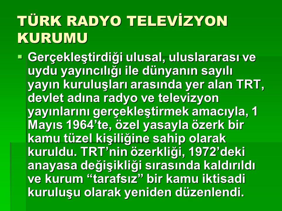 TÜRK RADYO TELEVİZYON KURUMU