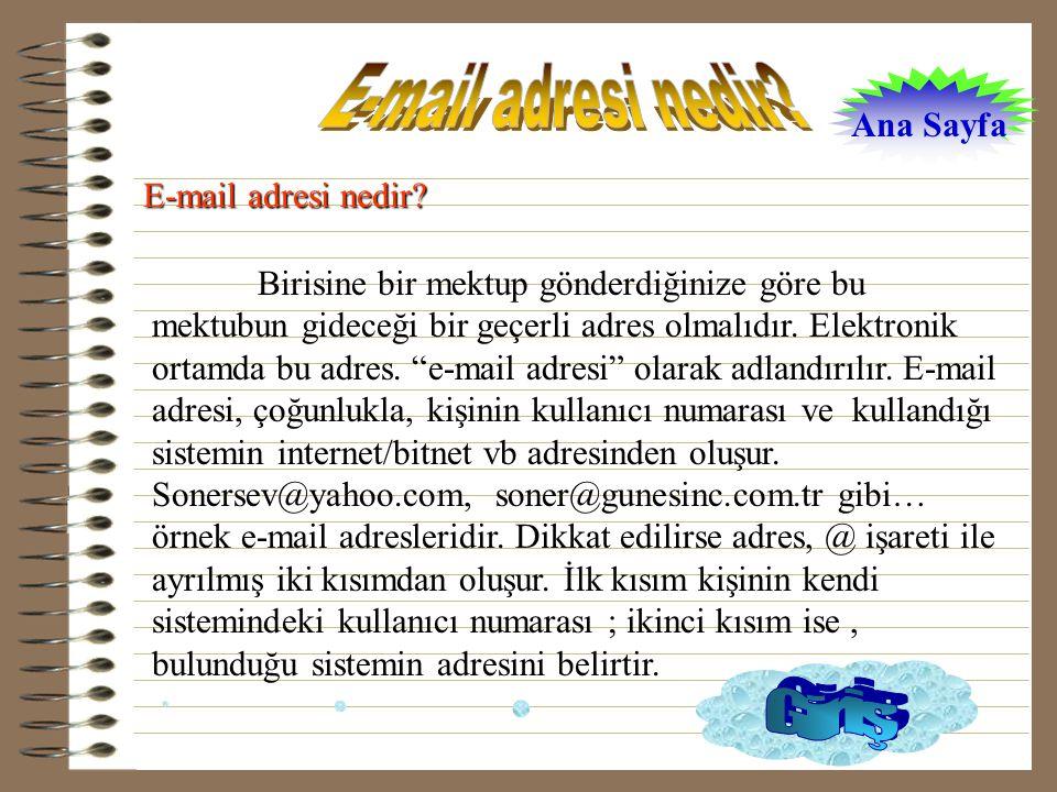 E-mail adresi nedir Giriş Ana Sayfa E-mail adresi nedir