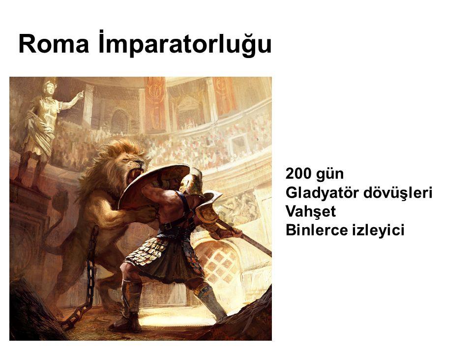 200 gün Gladyatör dövüşleri Vahşet Binlerce izleyici