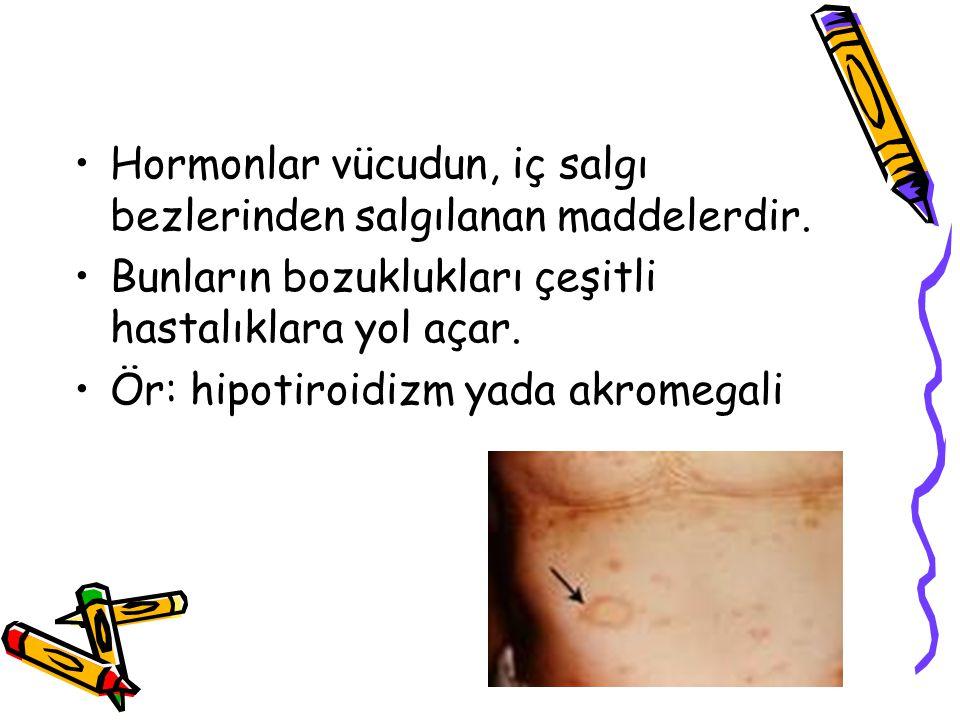 Hormonlar vücudun, iç salgı bezlerinden salgılanan maddelerdir.