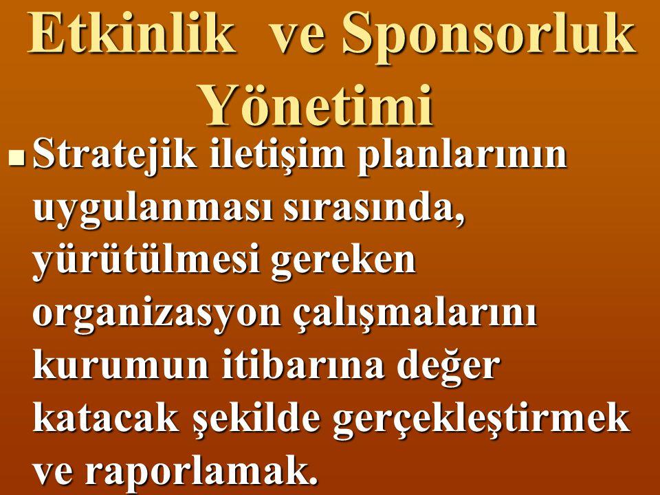 Etkinlik ve Sponsorluk Yönetimi