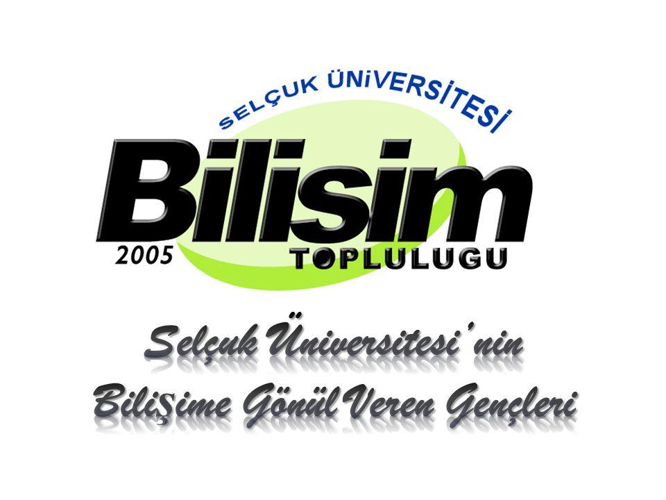 Selçuk Üniversitesi'nin Bilişime Gönül Veren Gençleri