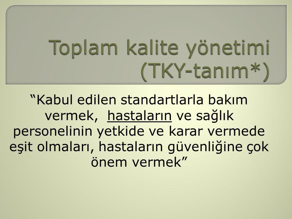 Toplam kalite yönetimi (TKY-tanım*)